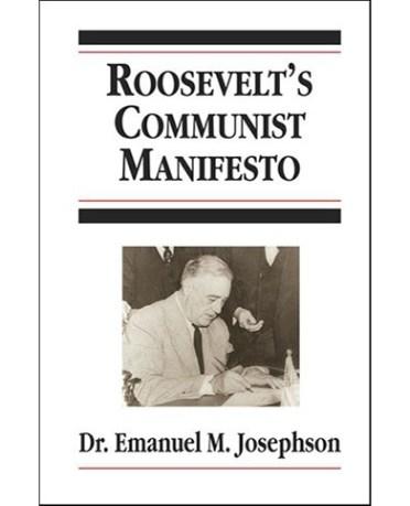 Roosevelt's Communist Manifesto, Josephson
