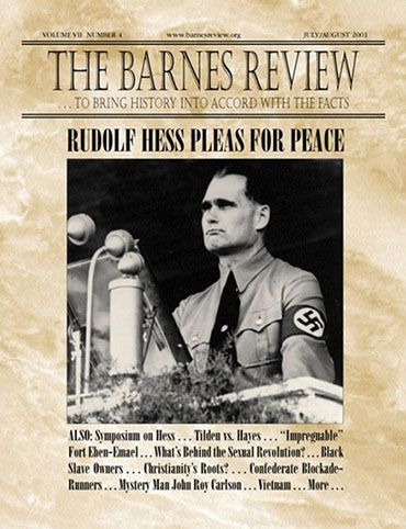 The Barnes Review, July/August 2001