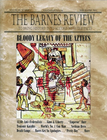 The Barnes Review, March/April 2001