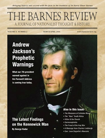 The Barnes Review, March/April 2004