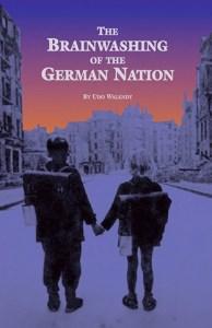 The Brainwashing of the German Nation