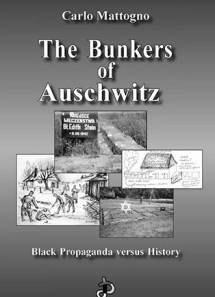 The Bunkers of Auschwitz