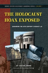 The Holocaust Hoax Exposed