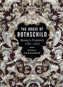 The House of Rothschild Volume 1
