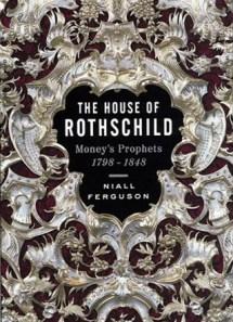 The House of Rothschild Volume 1