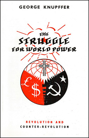The Struggle for World Power: Revolution and Counter-Revolution