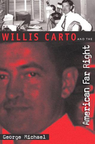 Willis Carto And The American Far Right
