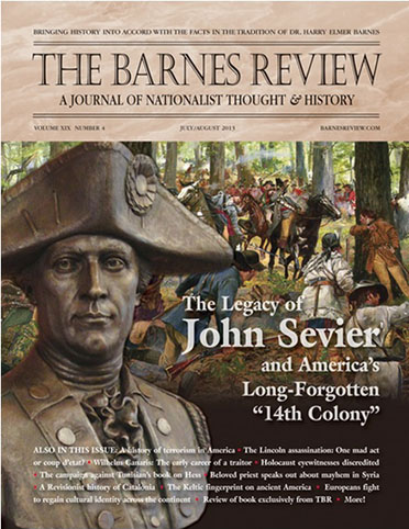 The Barnes Review, July/August 2013