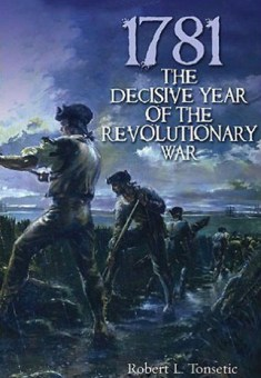 1781 The Decisive Year of the Revolution