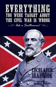 Everything You Were Taught About the Civil War is Wrong-COVER