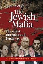 The Jewish Mafia – The Great International Predators