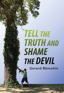 Tell the Truth and Shame the Devil