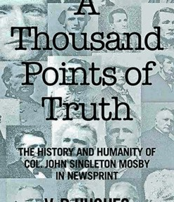 V.P. Hughes – The History and Humanity of J. S. Mosby