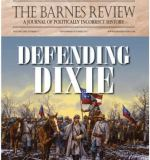 Paul Angel: Introducing The Barnes Review's September/October 2017 Special Edition – Defending Dixie (76 Minute Special)