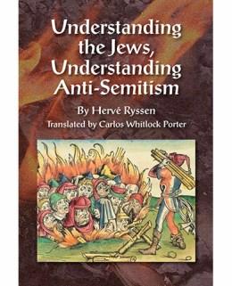 Understanding the Jews, Understanding Anti-Semitism