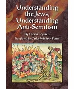 Understanding Jews, Anti-Semitism, Ryssen