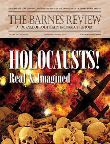 The Barnes Review 'Holocasts' Issue