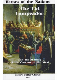 The Cid Campeador and the Waning of the Crescent in the West