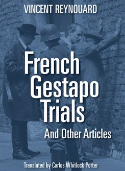 French Gestapo Trials And Other Articles