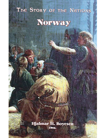The Story of the Nations: Norway