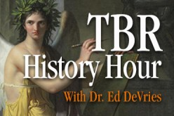 TBR History Hour with Dr. Ed DeVries