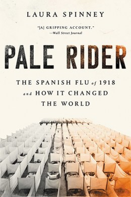 Pale Rider: The Spanish Flu