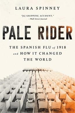 Pale Rider: The Spanish Flu