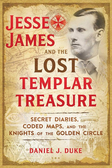 Jesse James & the Lost Templar Treasure