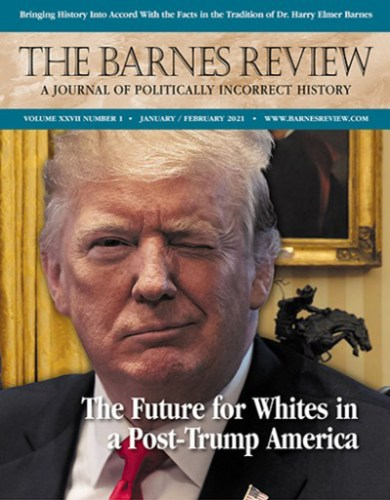 The Barnes Review, January/February 2021 (PDF)