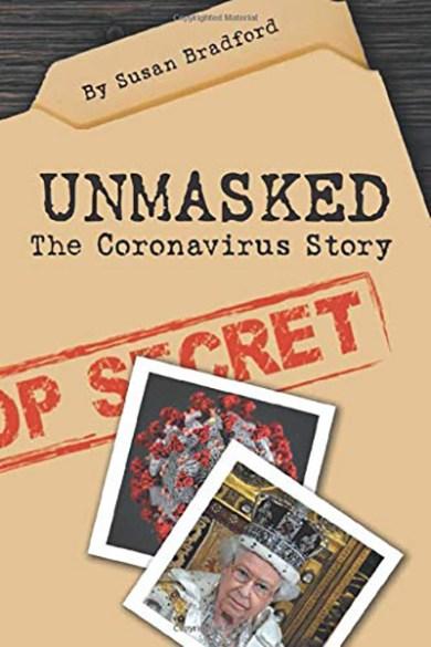 Unmasked: The Coronavirus Story