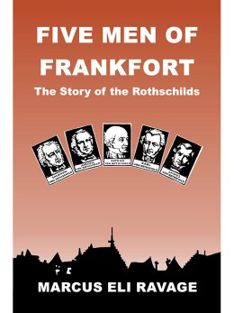 Five Men of Frankfort: The Story of the Rothschilds