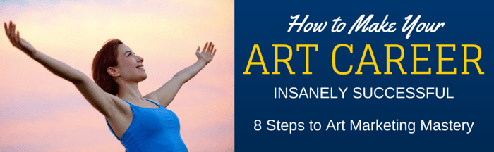 8-Steps to Art Marketing Mastery
