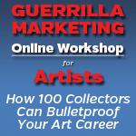 Guerrilla Marketing for Artists Book, Webinar & Consulting