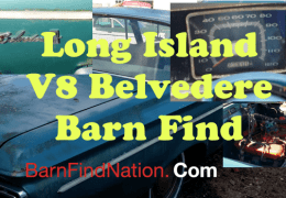 V8 Belvedere II Long Island Barn Find