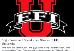 085 – Power and Speed – Ben Strader of EFI University