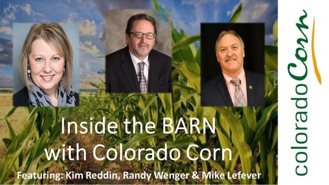 Inside the BARN with Colorado Corn Reddin-Wenger-Lefever 030320