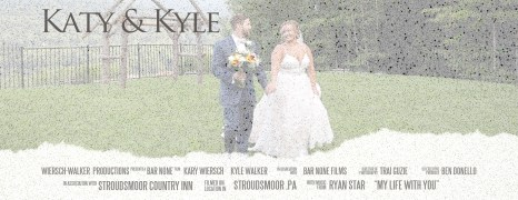 Katy & Kyle – Wedding Highlight Film – Stroudsmoor Country Inn – Stroudsburg, PA