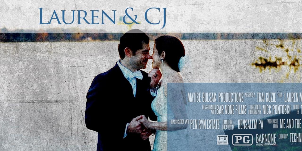 Lauren & CJ – Pen Ryn Estate – Wedding Highlight Film – Bensalem PA
