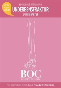 underbensfraktur spiralfraktur bryta benet gips behandling eftervård BOC barnortopedi barnortopediskt centrum