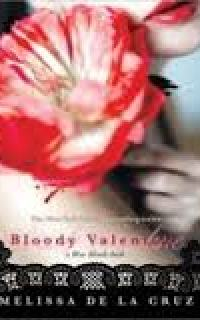 Bloody Valentine by Melissa de la Cruz