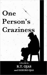 One Person's Craziness
