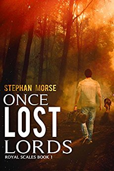 Once Lost Lords by Stephan Morse
