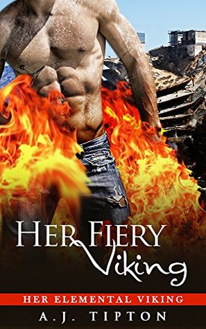 Her Fiery Viking by AJ Tipton