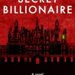 The Secret Billionaire by Teymour Shahabi