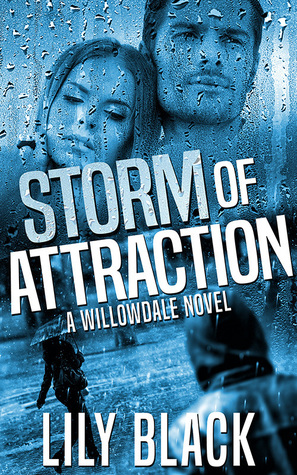 Storm of Attraction by Lily Black