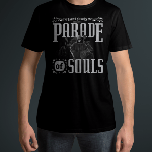 Barrel of Monks Parade of Souls Shirt