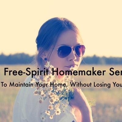 "Introducing ""The Free-Spirit Homemaker Series"""