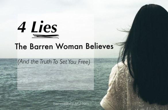 4 lies the barren woman