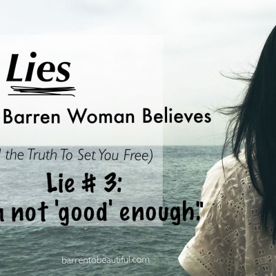 4 Lies The Barren Woman Believes–Part 3