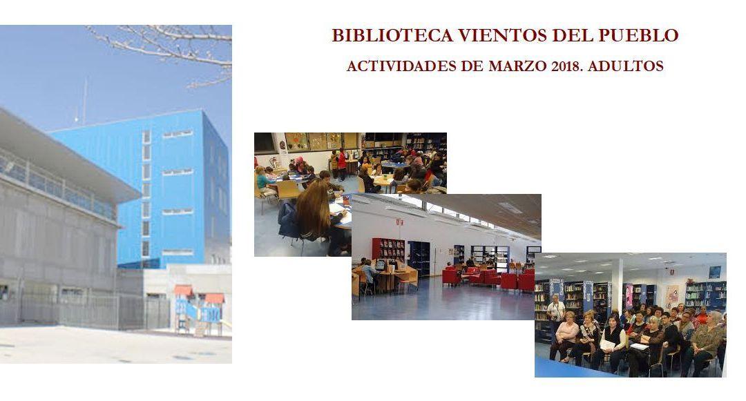 La Biblioteca Vientos del Pueblo de Oliver: actividades Marzo 2018
